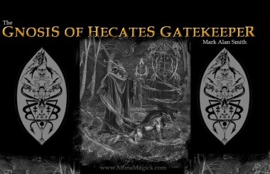 The Gnosis of Hecate's Gatekeeper
