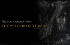The True Witchcraft within The Witchblood Grail